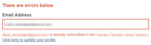 The error presented when you're already subscribed to a list