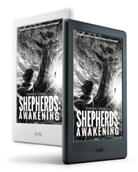 Shepherds: Awakening - available on Kindle